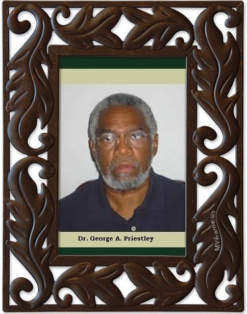 Dr. George A. Priestley 1940-2009