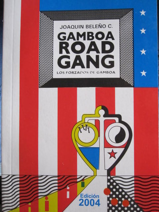 Gamboa Road Gang, 2004 edition.  Check it out at goodreads.com