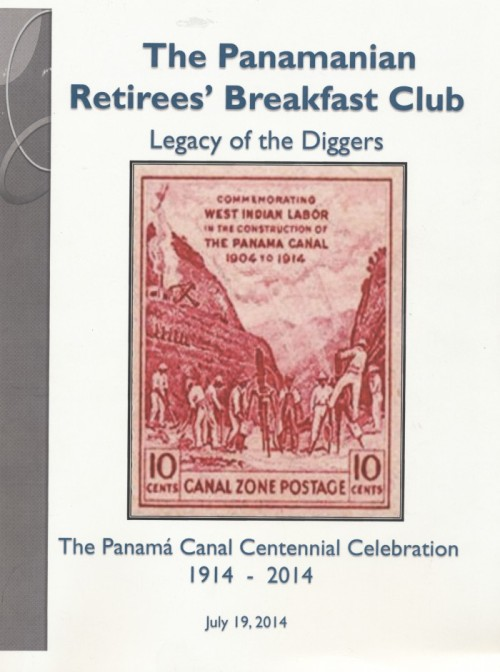 The Panamanian Retirees' Breakfast Club- Legacy of the Diggers- Commemorative Centennial Journal.The Cover.